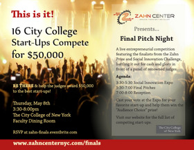 Invitation to Zahn Final Pitch Night, May 8, where 16 City College teams are competing for $50,000 in prizes.