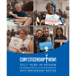 CUNY Citizenship Now! 2017 Year In Review Free Immigration Services for the People of New York 20th Anniversary Edition