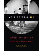 A Scholar's Secret Police File