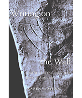 Writing on the Wall: Graffiti and the Forgotten Jews of Antiquity
