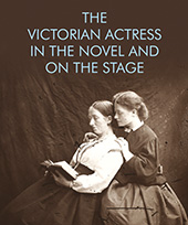 Victorian Actresses Defined